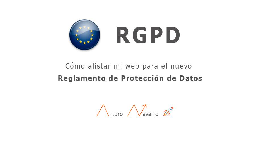 RGPD Reglamento de Protección de Datos