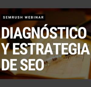 Diagnóstico y Estrategia SEO
